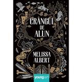 Crangul de Alun - Melissa Albert, editura Grupul Editorial Art