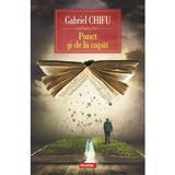 Punct si de la capat - Gabriel Chifu, editura Polirom