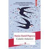 Culorile Rindunicii - Marius Daniel Popescu, editura Polirom