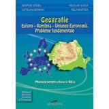 Geografie Cls 12 - George Erdeli, Catalina Serban, Nicolae Ilinca, editura Cd Press