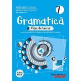 Gramatica - Clasa 7 - Fise de lucru cu iteme si teste de evaluare - Eliza-Mara Trofin, editura Paralela 45