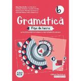 Gramatica - Clasa 6 - Fise de lucru cu iteme si teste de evaluare - Eliza-Mara Trofin, editura Paralela 45