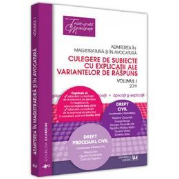 Admiterea in magistratura si in avocatura. Vol.1: Drept civil. Drept procesual, editura Universul Juridic