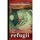 Refugii - Augustin Buzura, editura Rao