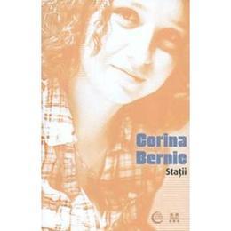 Statii - Corina Bernic, editura Trei