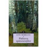 Padurea spanzuratilor - Liviu Rebreanu, editura Corint