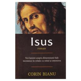Isus - Corin Bianu, editura Herald