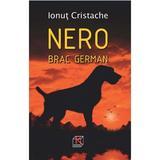 Nero, Brac German - Ionut Cristache, editura Koob