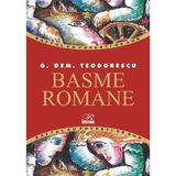 Basme Romane - G. Dem. Teodorescu, editura Rosetti Educational