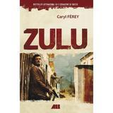 Zulu - Caryl Ferey, editura All