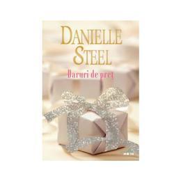 Daruri de pret - Danielle Steel, editura Litera