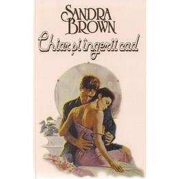 Chiar si ingerii cad - Sandra Brown, editura Miron