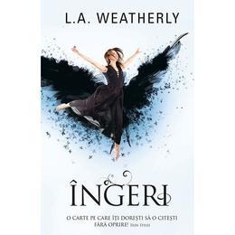 Ingeri - L.A. Weatherly, editura Rao
