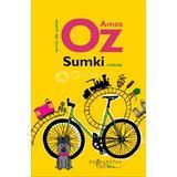 Sumki - Amos Oz, editura Humanitas