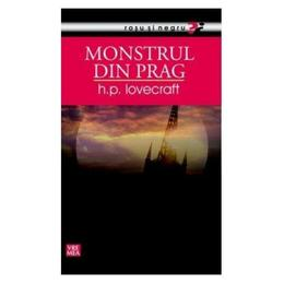Monstrul din prag - H.P. Lovecraft, editura Vremea