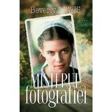 Misterul fotografiei - Beverly Lewis, editura Casa Cartii