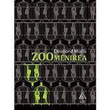 Zoomenirea - Desmond Morris, editura Grupul Editorial Art
