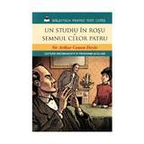 Un studiu in rosu. Semnul celor patru - Sir Arthur Conan Doyle, editura Litera