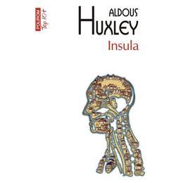 Insula - Aldous Huxley, editura Polirom