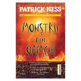 Monstrii din oameni - Patrick Ness, editura Trei