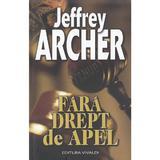 Fara drept de apel - Jeffrey Archer, editura Vivaldi