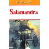 Salamandra - Eugene Sue, editura Dexon