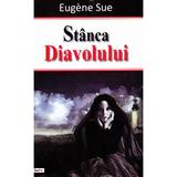 Stanca Diavolului - Eugene Sue, editura Dexon