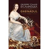 Ghepardul - Giuseppe Tomasi di Lampedusa, editura Humanitas
