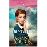 Talente ascunse - Amanda Quick, editura Litera