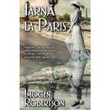 Iarna la Paris - Imogen Robertson, editura Rao