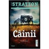 Cainii - Allan Stratton, editura Trei