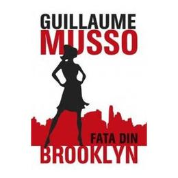 Fata din Brooklyn - Guillaume Musso, editura All