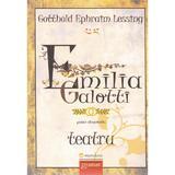 Emilia Galotti - Gotthold Ephraim Lessing, editura Gramar
