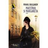 Maestrul si Margareta ed.2017 - Mihail Bulgakov, editura Humanitas