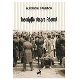 Inscriptie despre Absurd - Alexandru Calmacu, editura Tracus Arte