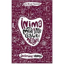 Inima mea si alte gauri negre - Jasmine Warga, editura Herg Benet