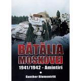 Batalia Moscovei - Gunther Blumentritt, editura Miidecarti