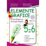 Elemente grafice 5-6 ani. Ed.2 - Alice Nichita, Mihaela Mitroi, editura Aramis