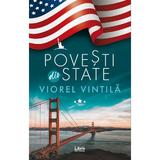 Povesti din State - Viorel Vintila, editura Libris Editorial
