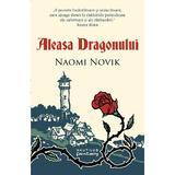 Aleasa Dragonului - Naomi Novik, editura Nemira