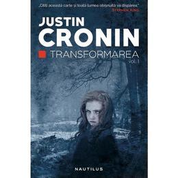 Transformarea - Justin Cronin, editura Nemira
