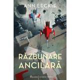 Razbunare ancilara - Ann Leckie, editura Paladin