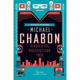 Sindicatul politistilor idis - Michael Chabon, editura Paladin
