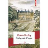 Galben de Crome - Aldous Huxley, editura Polirom