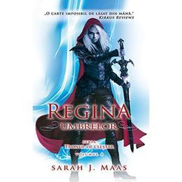 Regina umbrelor - Sarah J. Maas, editura Rao