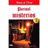 Parisul misterios vol.2 - Ponson du Terrail, editura Dexon