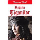 Regina tiganilor - Ponson du Terrail, editura Dexon