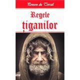 Regele tiganilor - Ponson du Terrail, editura Dexon