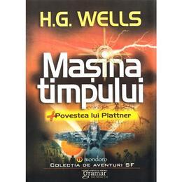 Masina timpului - H.G. Wells, editura Gramar