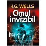 Omul invizibil - H.G. Wells, editura Gramar